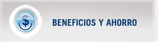 BENEFICIOS Y AHORROS